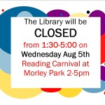 Closed for Reading Carnival, August 5th from 1:30-5 pm