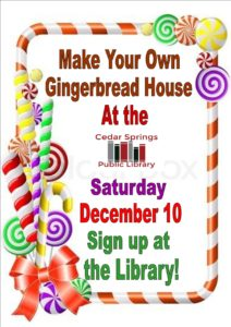 Come Make Gingerbread Houses with Us @ Cedar Springs Public Library | Cedar Springs | Michigan | United States