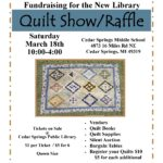 Friends of the Library Quilt Show, March 18th