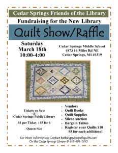 Friends of the Library Quilt Show March 18th @ Cedar springs Middle School | Cedar Springs | Michigan | United States