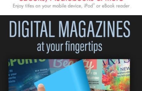 Looking for something to read while were are closed? Try an eBook or a Digital Magazine