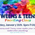 Tween/Teens Painting Class- Sign up at the Library