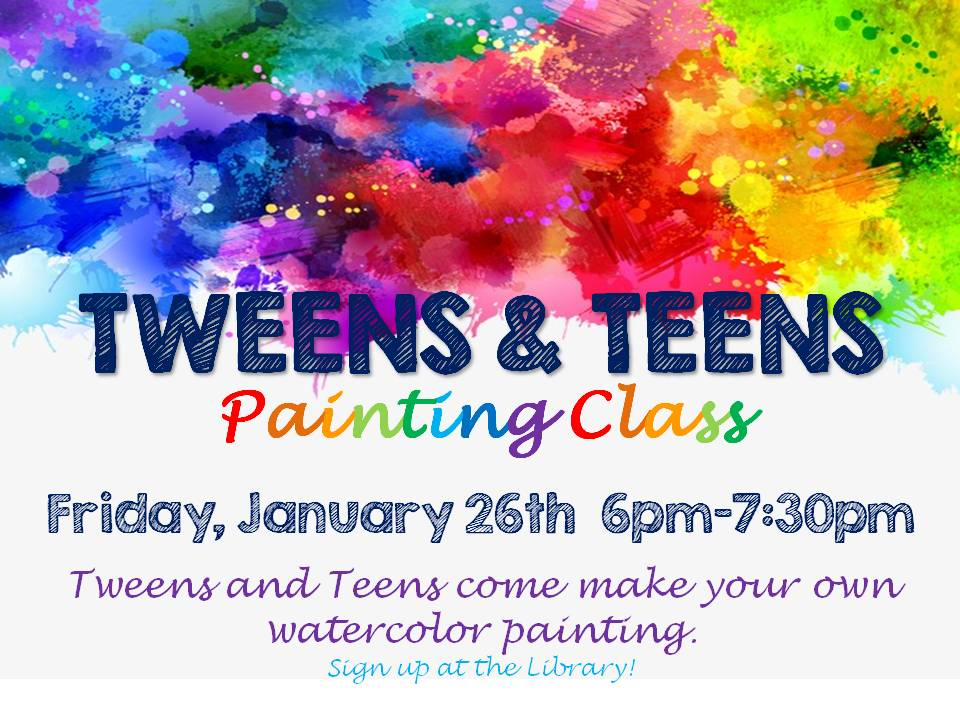 Painting Class - Tween and Teens- Jan 26th 6-7:30