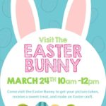 Visit The Easter Bunny – Saturday March 24th 10am-12pm