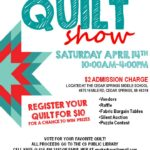 Quilt Show – April 14th from 10am-4pm