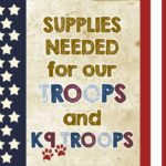 Supplies for our TROOPS!