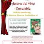 "Actors del Arte Ensemble Presents: ""A Christmas Story"" by Jean Shepherd"