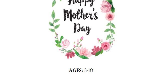 Mother's Day D.I.Y Craft: Elementary (3-10) and Tween/Teen Events (11-17)
