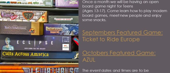 Teens – Open Board Game Night, Click HERE for Dates
